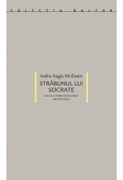 Străbunul lui Socrate<br>Un eseu despre începuturile arhitecturale