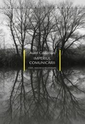Imperiul comunicării - Corp, imagine şi relaţionare