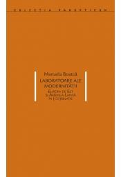 Laboratoare ale modernității. Europa de Est și America Latină în (co)relație