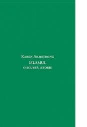 Islamul. O scurtă istorie
