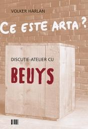 Ce este arta? Discuţie-atelier cu Beuys