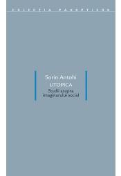 Utopica. Studii asupra imaginarului social
