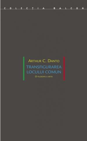 Transfigurarea locului comun<br>O filosofie a artei image #0